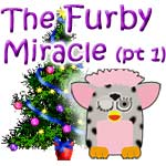 The Furby Miracle
